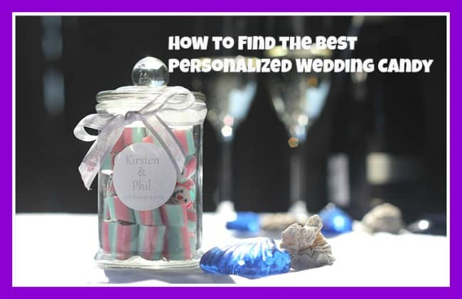 How to Find the Best Personalized Wedding Candy