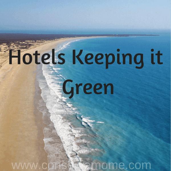 Hotels Keeping it Green