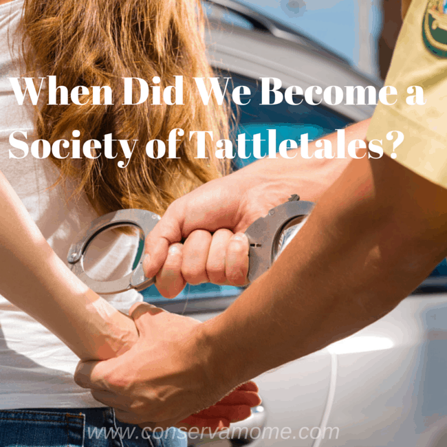 When Did We Become a Society of Tattletales?