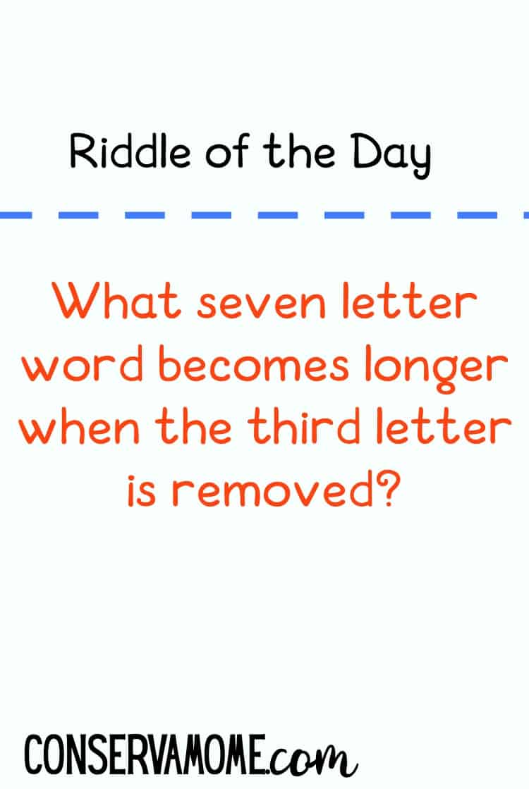 Looking for a fun riddle? Check out this Riddle of the day! What seven letter word becomes longer when the third letter is removed?