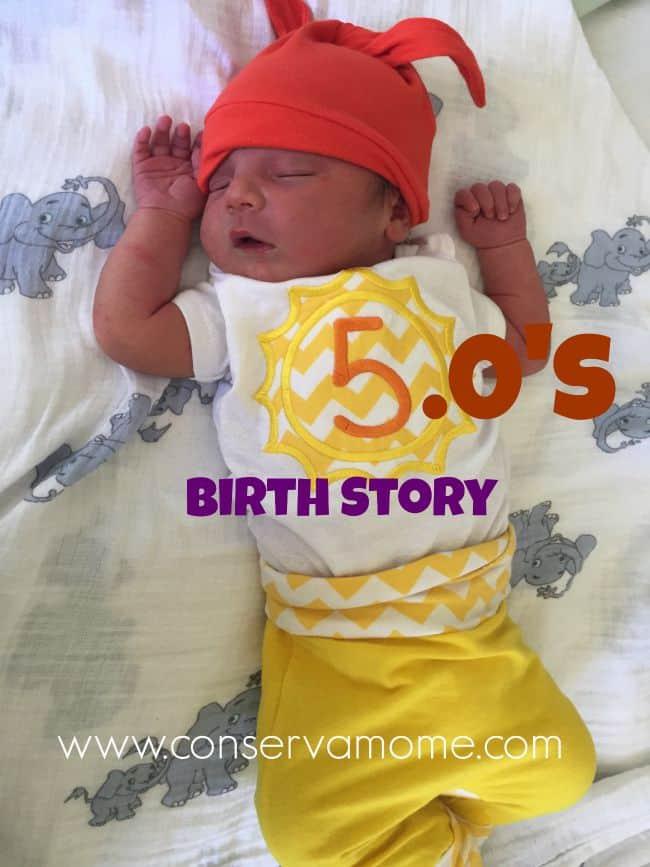 5.0's Birth Story