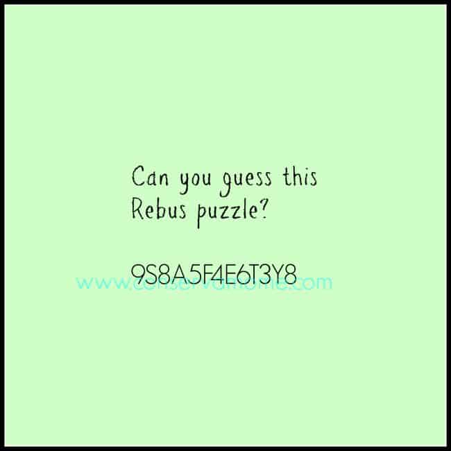 Can you guess what this Rebus Puzzle says?