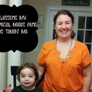 7 Lessons My Special Needs Aunt Has Taught Me