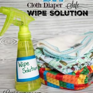 DIY Cloth Diaper Safe Wipe Solution
