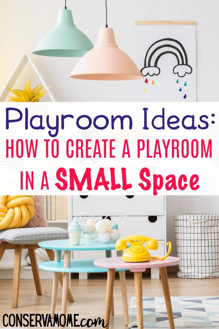 Conservamom Playroom Ideas How To Create A Playroom In A Small Space