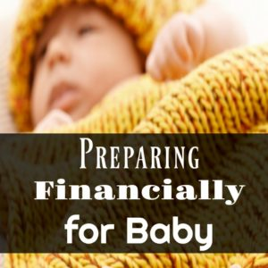 Preparing Financially for Baby