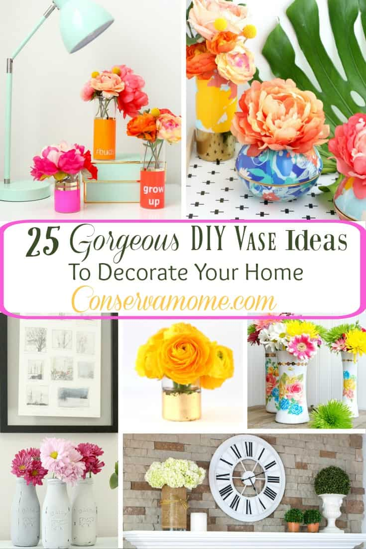 25 Gorgeous DIY Vase Ideas To Decorate Your Home - ConservaMom