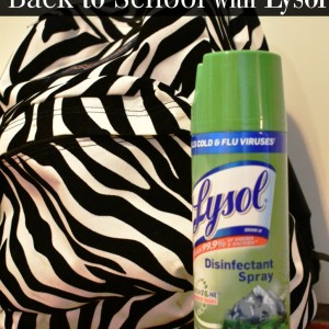Staying Healthy When Back to School with Lysol + Giveaway