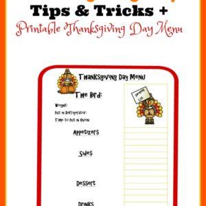 Thanksgiving Day Tips & Tricks + Printable Thanksgiving Day Menu