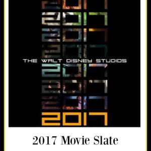 Walt Disney Studios Motion Pictures 2017 Movie Slate is Here!!!