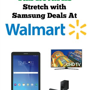 Make Your Tax Returns Stretch with Samsung Deals At Walmart