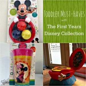 Toddler Must-Haves: The First Years Disney Collection