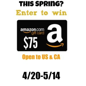 Spring Amazon $75 Gift Card Giveaway ends 5/14