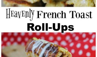 Heavenly French Toast Roll-Ups