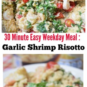 30 Minute Easy Weekday Meal: Garlic Shrimp Risotto Recipe #KnorrSelectsNight
