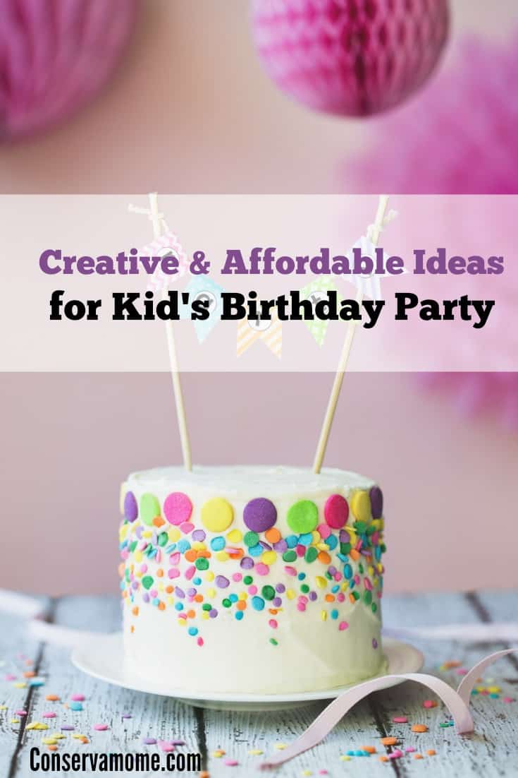 Affordable Ideas for Kid's Birthday Party