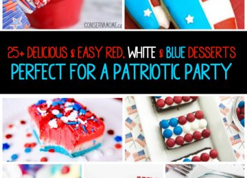 25+ Delicious & Easy Red, White & Blue Desserts, Perfect for a Patriotic Party