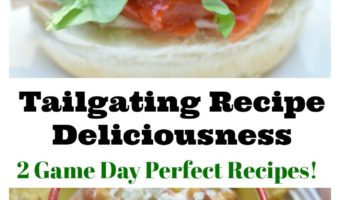 Tailgating Recipe Deliciousness- 2 Game Day Perfect Recipes! #StrangewichTailgate,#HellmannsTailgateDip
