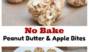 Easy No Bake Peanut Butter & Apple Bites