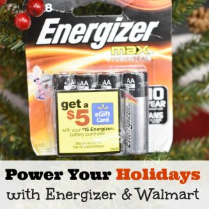 Power Your Holidays with Energizer & Walmart