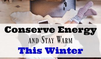 Conserve Energy While Still Staying Warm This Winter