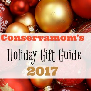 Conservamom's Holiday Gift Guide 2017