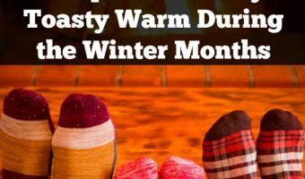 Keep Your Family Toasty Warm During the Winter Months