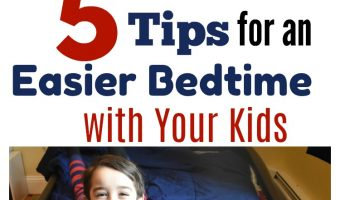 5 Tips for an Easier Bedtime with your Kids