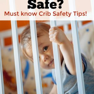 Is Your Baby's Crib Safe? Must know Crib Safety Tips!
