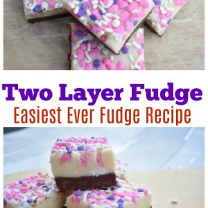 Two Layer Fudge Recipe -Easiest Ever Fudge Recipe