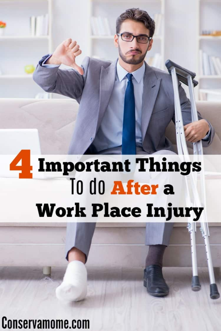 So You've been injured at work, now what? Check out 4 Important Things To do After a Work Place Injury