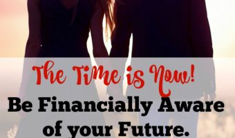The Time is Now to Be Financially Aware of your future  #OwnmyFuture