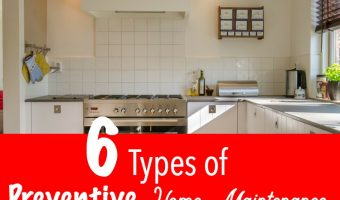 6 Types of Preventive Home Maintenance that are a Must