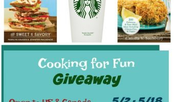 Cooking for Fun Giveaway ends 5/18