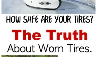 How Safe Are your Tires? The Truth About Worn Tires.