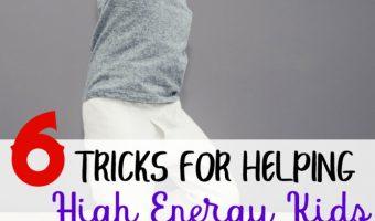 6 Tricks for Helping High Energy Kids Fall Asleep