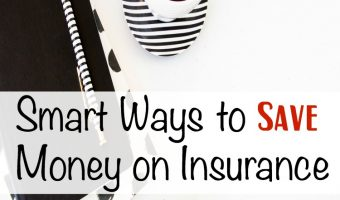 Smart Ways to Save Money on Insurance