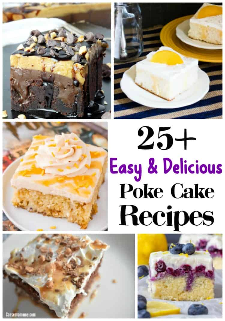 Looking for Easy & Delicious poke cake recipes? Here's a round up of over 25+ recipes that will make any party or gathering a hit.