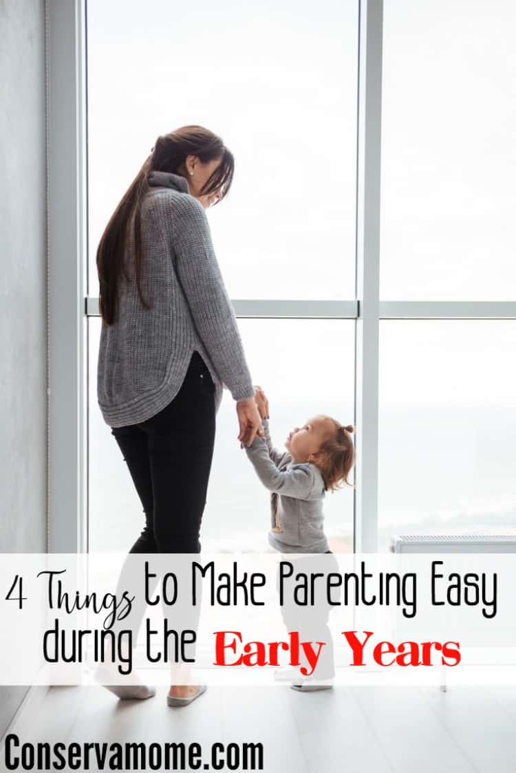 Parenting can be hard, especially during the early years. Here are 4 tips to make parenting easy during the early years.