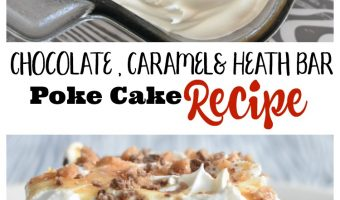 Chocolate & Caramel Heath Bar Poke Cake Recipe