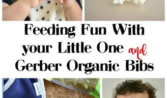 Feeding Fun With your Little One and Gerber Organic Bibs