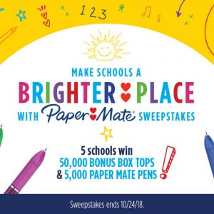Win 50K Bonus box tops for your school & Make schools a Brighter place with Paper Mate Sweepstakes!