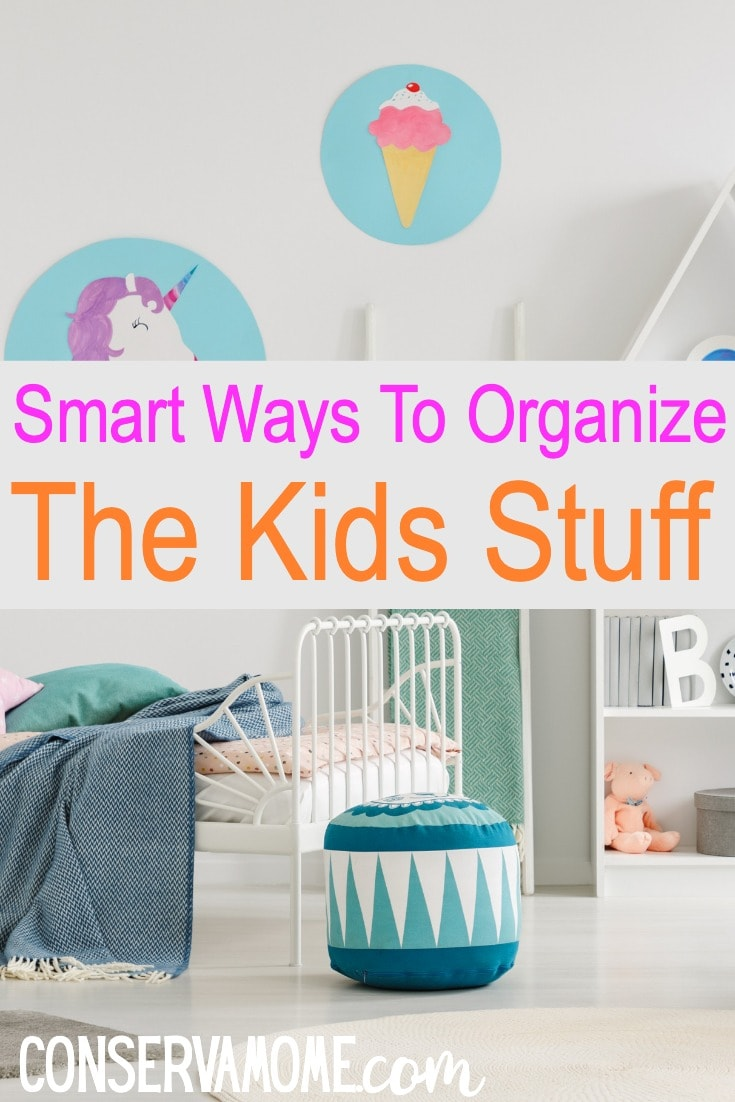 Smart Ways To Organize the kids stuff