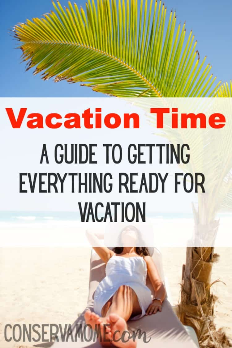 Is it Vacation Time? Check out this guide to getting everything ready for Vacation and keeping your sanity when getting ready to go away.