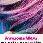 Awesome ways to color your kids hair