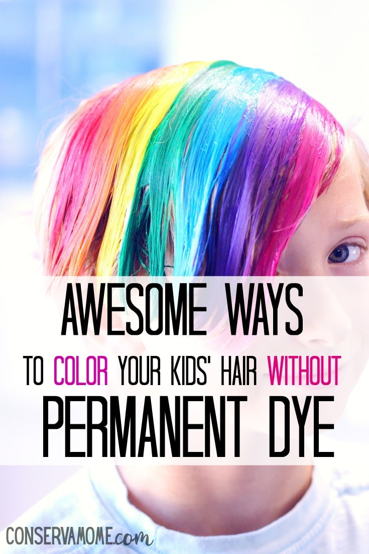 Wanting to color their hair is a natural part of growing up and seeing other kids with dyed hair only fuels that want. Guess what, there are some pretty awesome ways to color your kids' hair without permanent dye.