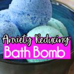 Anxiety Reducing Bath Bomb Recipe