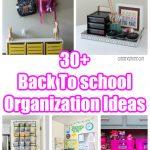 30+ Back to School Organization Ideas