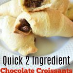 2 Ingredient Chocolate Croissants -Made in under 20 minutes!