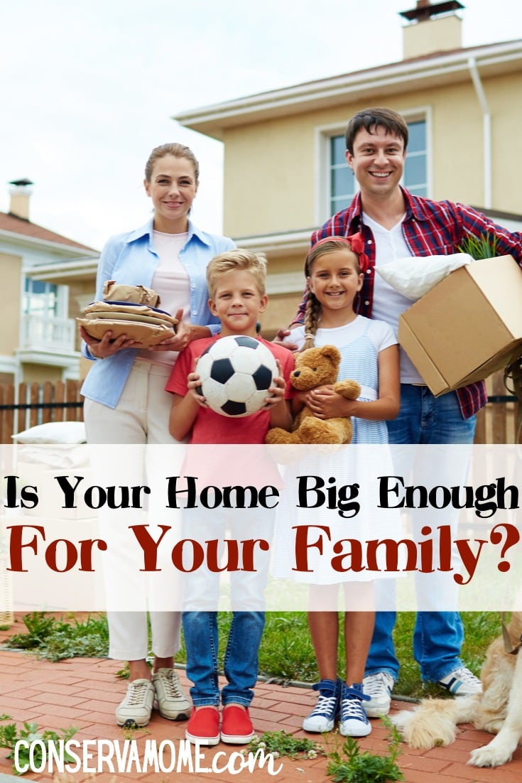 Is your home Big Enough for your family